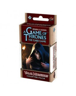 A Game of Thrones LCG: Valar Morgulis